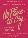 No Place to Cry (eBook): The Hurt and Healing of Sexual Abuse